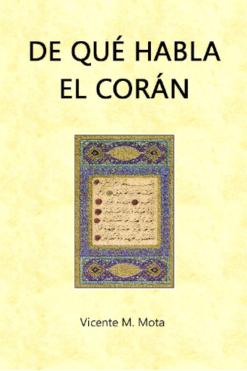 libro sobre el corán de qué habla el corán